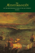 The Mediterranean and the Mediterranean World in the Age of Philip II