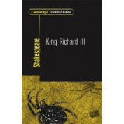 Cambridge Student Guide to King Richard III