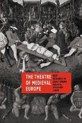 The Theatre of Medieval Europe