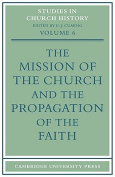 The Mission of the Church and the Propagation of the Faith