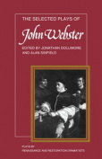 Selected Plays of John Webster