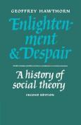 Enlightenment and Despair