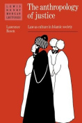 The Anthropology of Justice