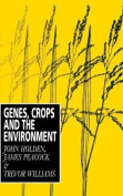 Genes, Crops and the Environment