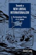 Towards a New Liberal Internationalism