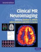 Clinical MR Neuroimaging