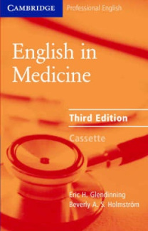 English in Medicine Audio Cassette: A Course in Communication Skills
