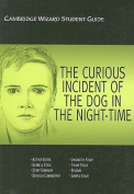 """Cambridge Wizard Student Guide the """"Curious Incident of the Dog in the Night Time"""""""