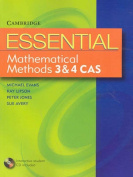 Essential Mathematical Methods CAS 3 and 4 with Student CD-Rom