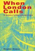 When London Calls