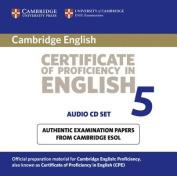 Cambridge Certificate of Proficiency in English 5 Audio CD Set [Audio]