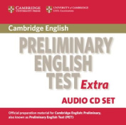 Cambridge Preliminary English Test Extra Audio CD Set  [Audio]