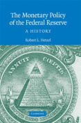 The Monetary Policy of the Federal Reserve