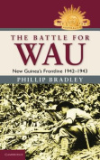The Battle for Wau