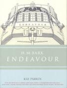 "H.M ""Bark Endeavour"""