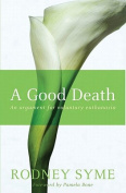 A Good Death, A