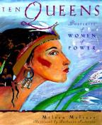 Ten Queens: Portraits of Women