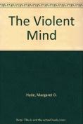 The Violent Mind