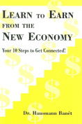 Learn to Earn from the New Economy