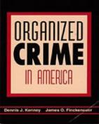 Organized Crime in America