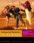 Antisocial Behavior in Schools