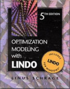 Optimization Modelling with Lindo