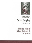 Elementary Survey Sampling [With CDROM]