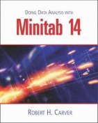 Doing Data Analysis with Minitab 14 [With CDROM]