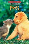Pets (True or False)