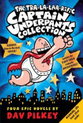 The Tra-La-Laa-Rific Captain Underpants Collection