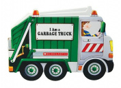 I Am a Garbage Truck [Board book]