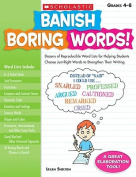 Banish Boring Words!, Grades 4-8