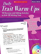 Daily Trait Warm-Ups, Grades 3 & Up