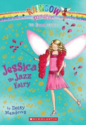 Jessica the Jazz Fairy (Rainbow Magic