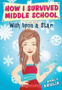 Wish Upon a Star (How I Survived Middle School