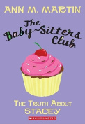 The Truth about Stacey (Baby-Sitters Club