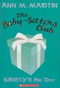 Kristy's Big Day (Baby-Sitters Club