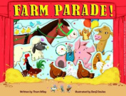 Farm Parade! [Board book]