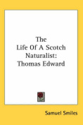 The Life Of A Scotch Naturalist