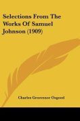 Selections from the Works of Samuel Johnson