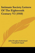 Intimate Society Letters of the Eighteenth Century V2