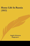 Home Life in Russia (1913)