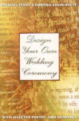 Design Your Own Wedding Ceremony