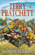 Guards! Guards! Discworld Novel 8