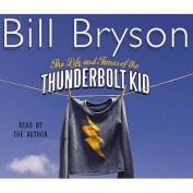 The Life and Times of the Thunderbolt Kid [Audio]
