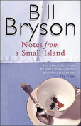Notes from a Small Island. Bill Bryson