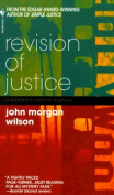Revision of Justice (Benjamin Justice Mysteries