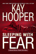 Sleeping with Fear (Fear
