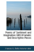 Poems of Sentiment and Imagination