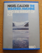 Weather Machine and the Threat of Ice